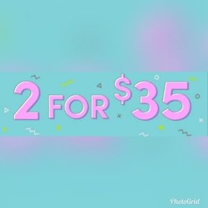 Other - SELECT ITEMS 2 FOR $35.